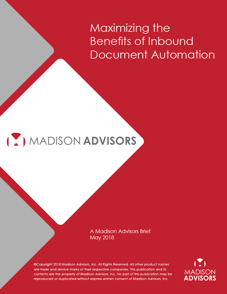 madison-advisors-maximizing-the-benefits-of-inbound-document-automation-brief_5.8.18-1